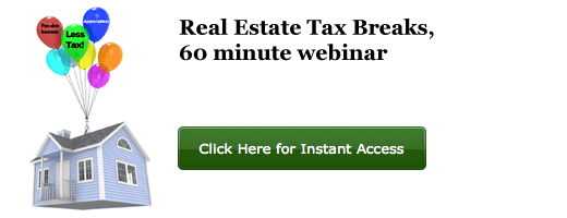 Real Estate Tax Breaks, 60 minute webinar