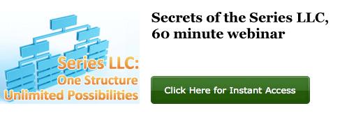 Secrets of the Series LLC, 60 minute webinar